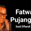Lirik Lagu Fatwa Pujangga – Said Effendi