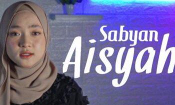 Lirik Lagu Aisyah Istri Rasulullah – Nissa Sabyan